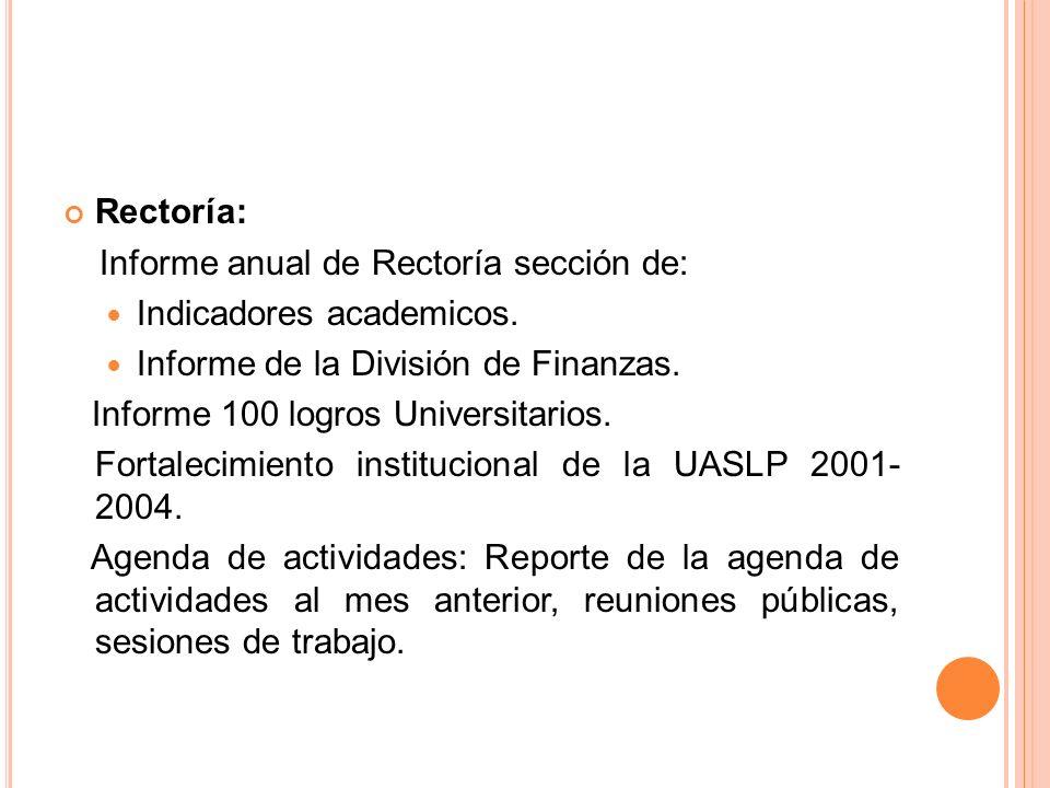 Rectoría: Informe anual de Rectoría sección de: Indicadores academicos.