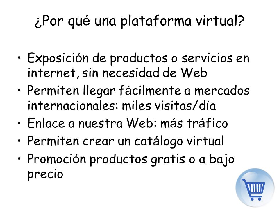 ¿ Por qu é una plataforma virtual.