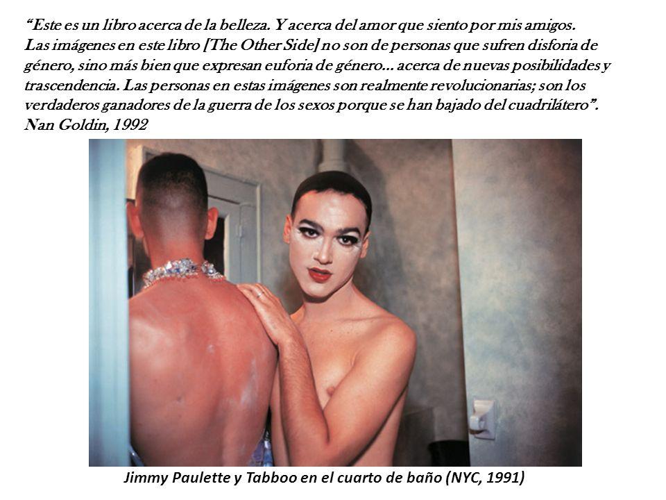 Jimmy Paulette y Tabboo en el cuarto de baño (NYC, 1991) Este es un libro acerca de la belleza.