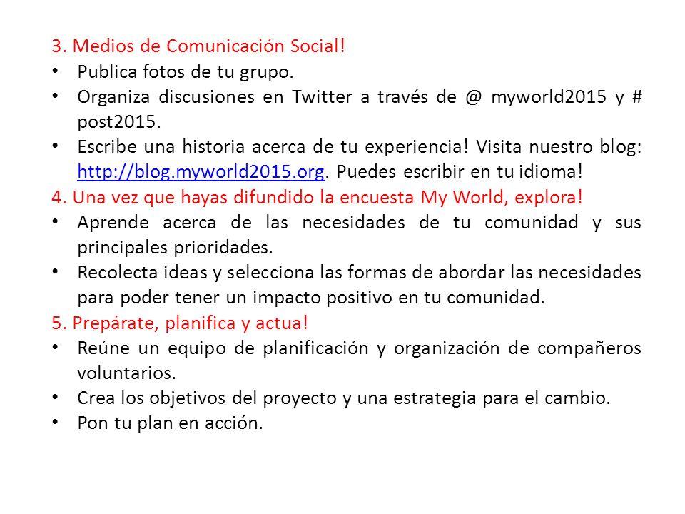 3. Medios de Comunicación Social. Publica fotos de tu grupo.