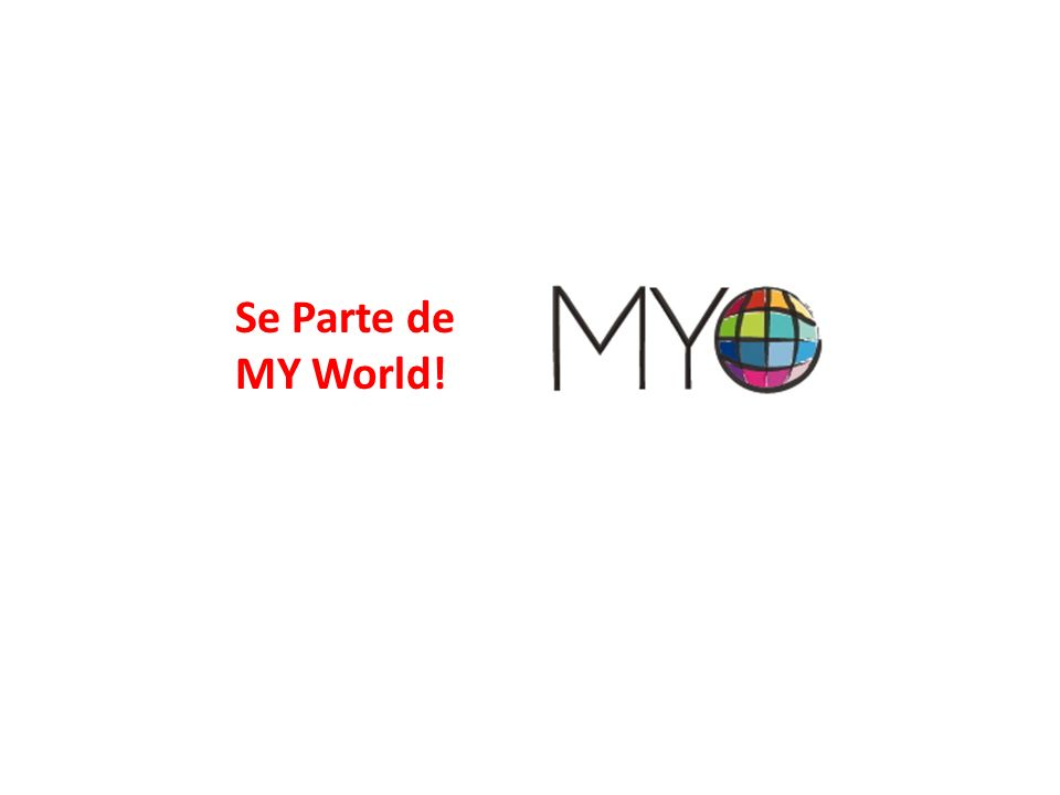 Se Parte de MY World!