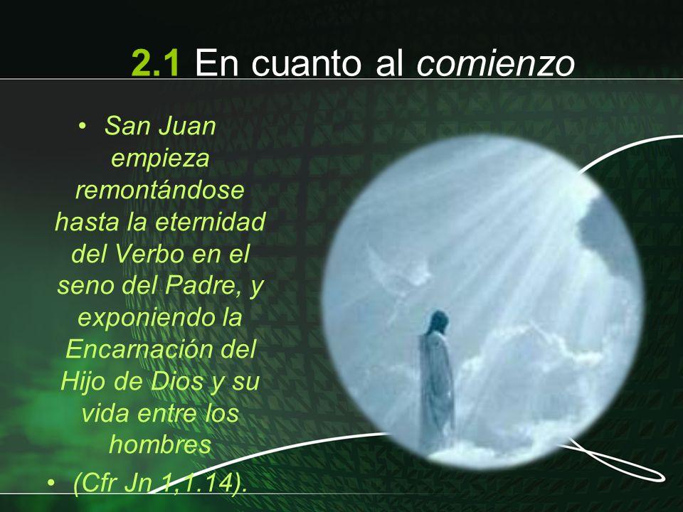 San Juan empieza remontándose hasta la eternidad del Verbo en el seno del Padre, y exponiendo la Encarnación del Hijo de Dios y su vida entre los homb
