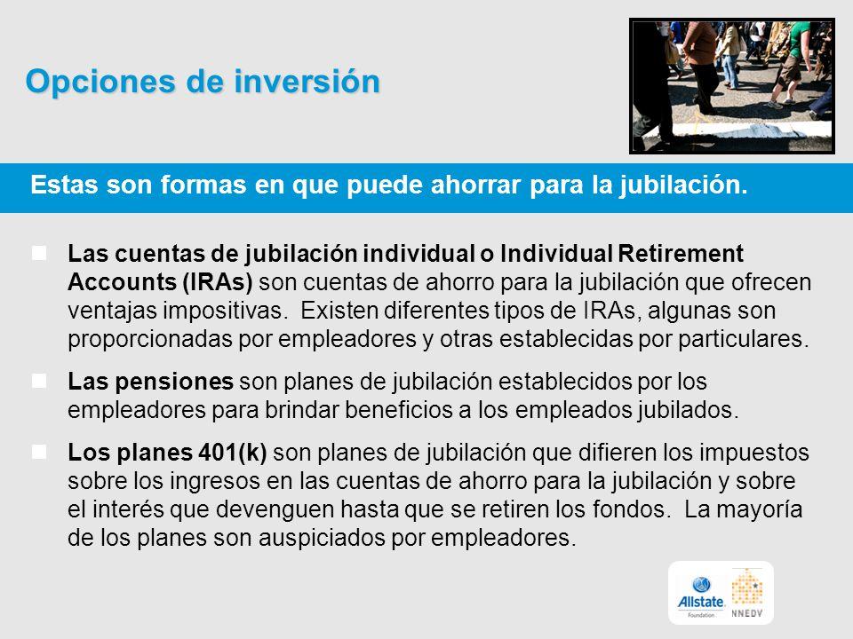 Opciones de inversión Estas son formas en que puede ahorrar para la jubilación.