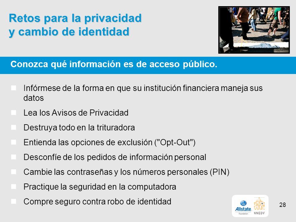 Retos para la privacidad y cambio de identidad Conozca qué información es de acceso público.