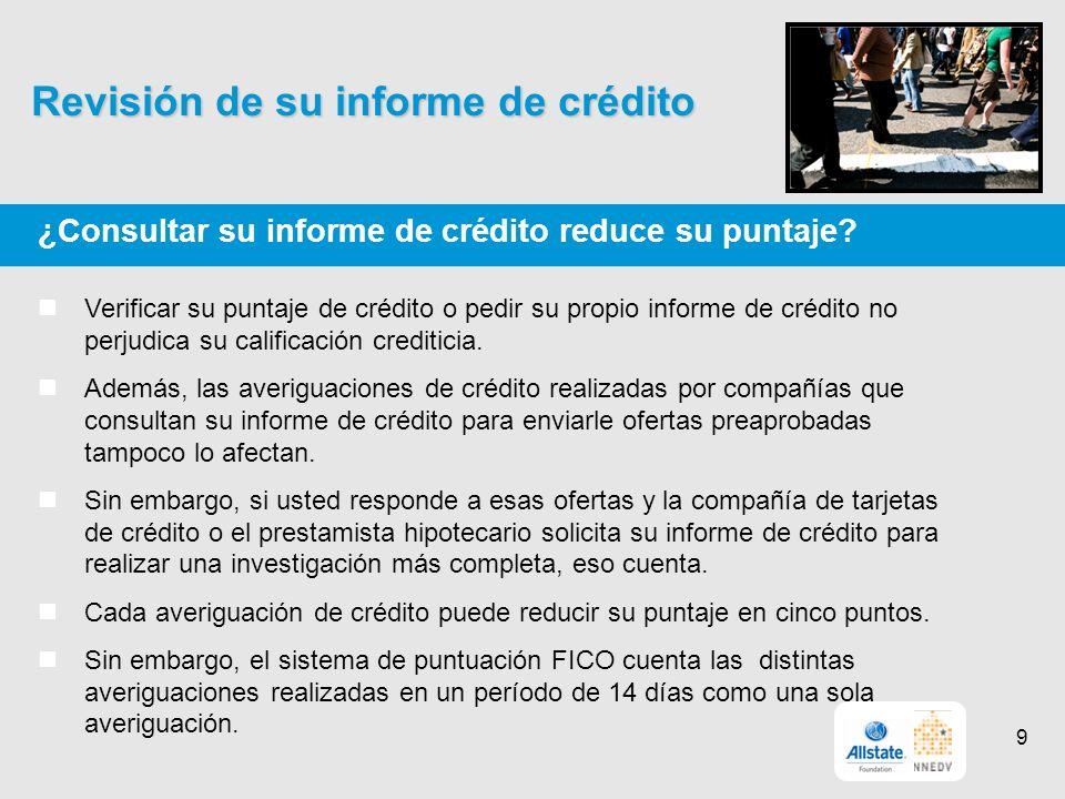 Revisión de su informe de crédito ¿Consultar su informe de crédito reduce su puntaje.