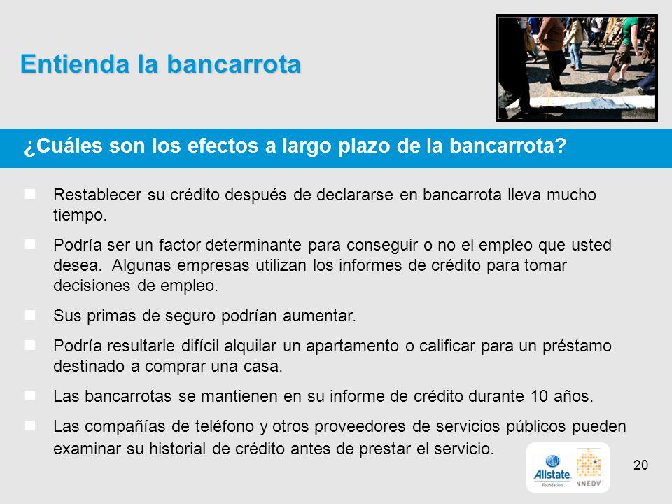 Entienda la bancarrota ¿Cuáles son los efectos a largo plazo de la bancarrota.