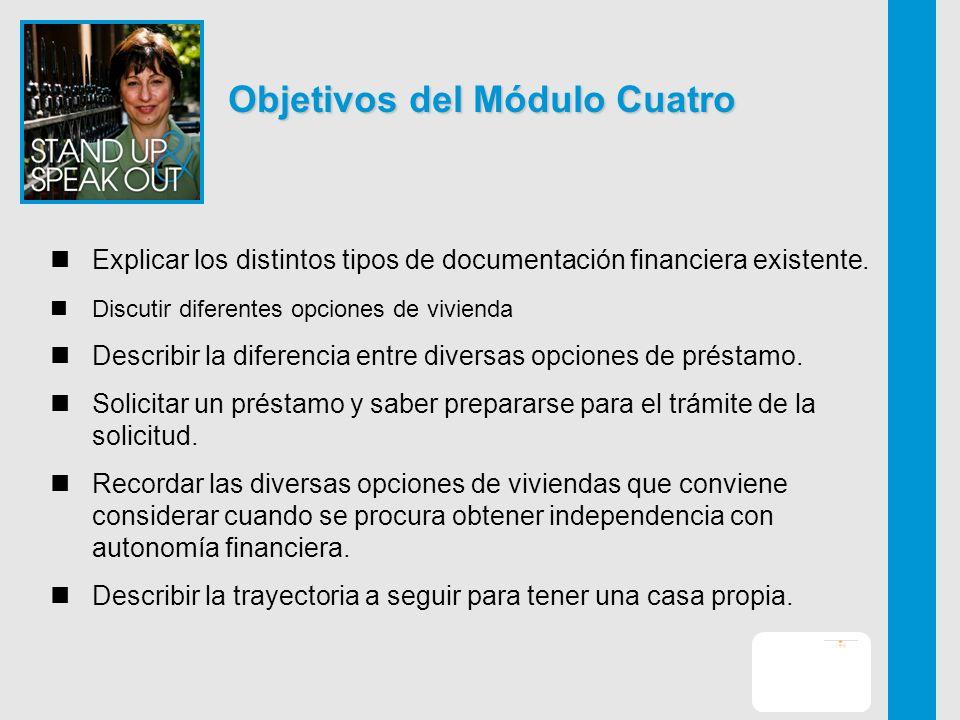 Objetivos del Módulo Cuatro Explicar los distintos tipos de documentación financiera existente.