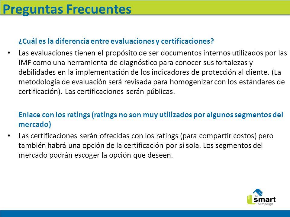 Preguntas Frecuentes ¿Cuál es la diferencia entre evaluaciones y certificaciones.