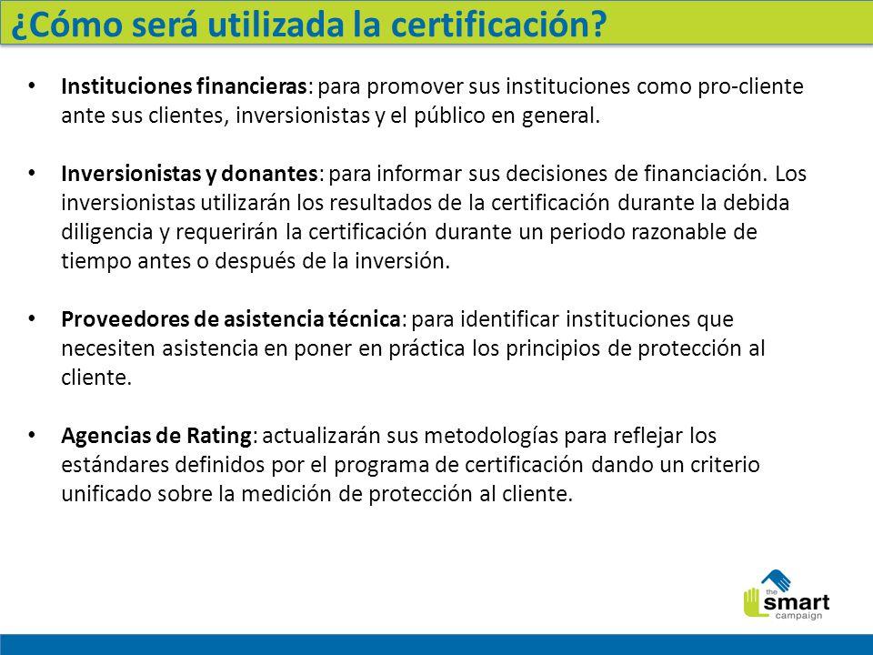 ¿Cómo será utilizada la certificación.