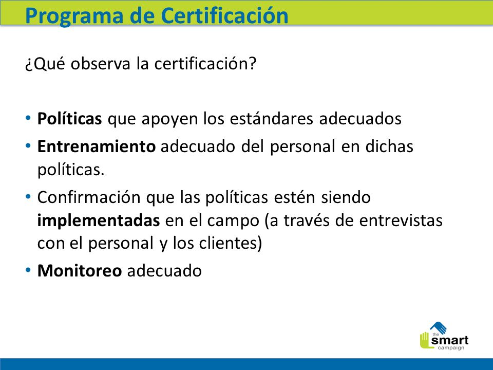 Programa de Certificación ¿Qué observa la certificación.