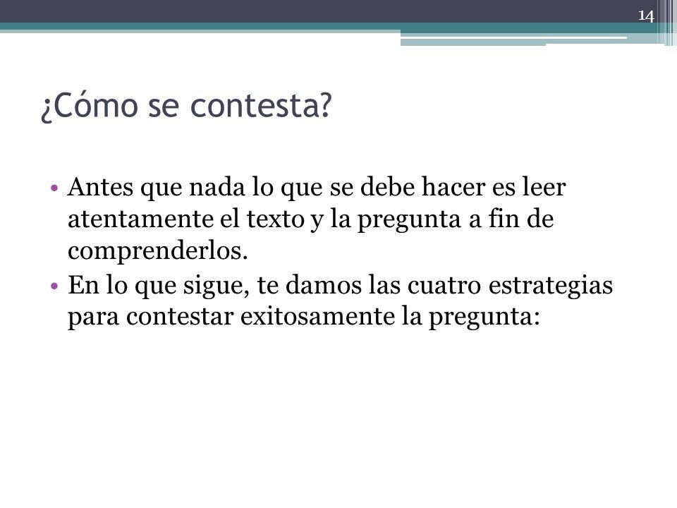 15 1.La primera estrategia fundamental es preguntarle a la pregunta.