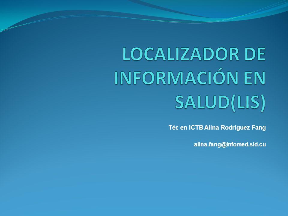 Téc en ICTB Alina Rodríguez Fang alina.fang@infomed.sld.cu