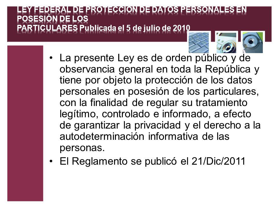 La presente Ley es de orden público y de observancia general en toda la República y tiene por objeto la protección de los datos personales en posesión