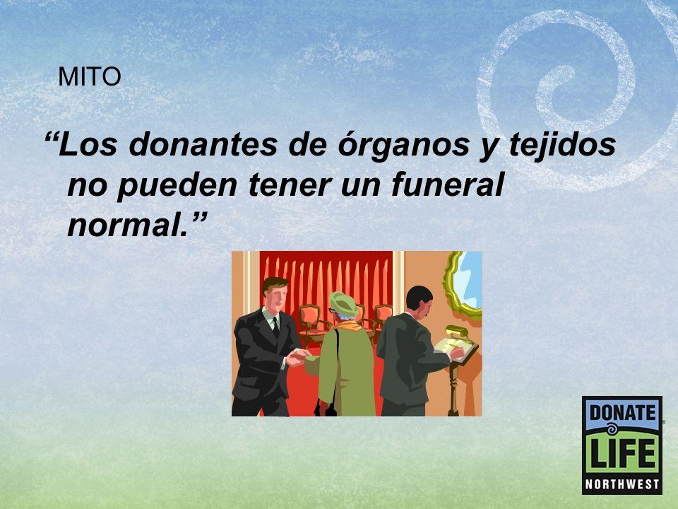 Los donantes de órganos y tejidos no pueden tener un funeral normal. MITO