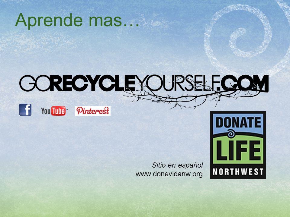 Aprende mas… Sitio en español www.donevidanw.org