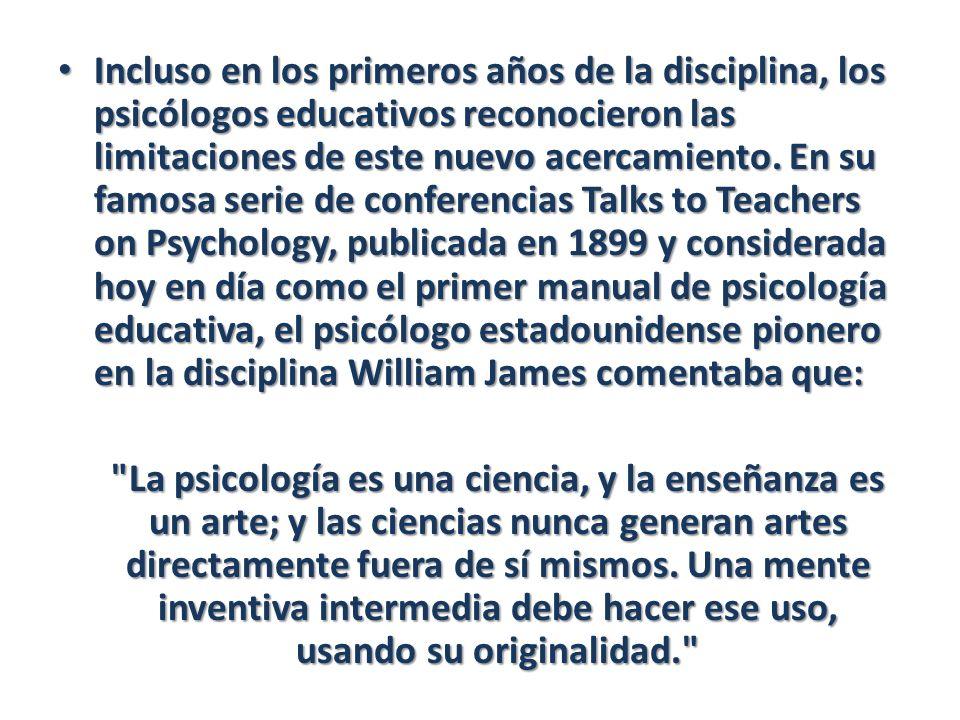 Incluso en los primeros años de la disciplina, los psicólogos educativos reconocieron las limitaciones de este nuevo acercamiento. En su famosa serie