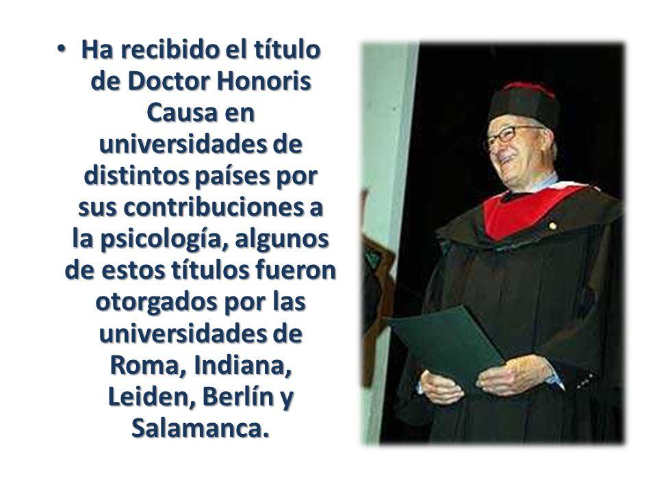 Ha recibido el título de Doctor Honoris Causa en universidades de distintos países por sus contribuciones a la psicología, algunos de estos títulos fu
