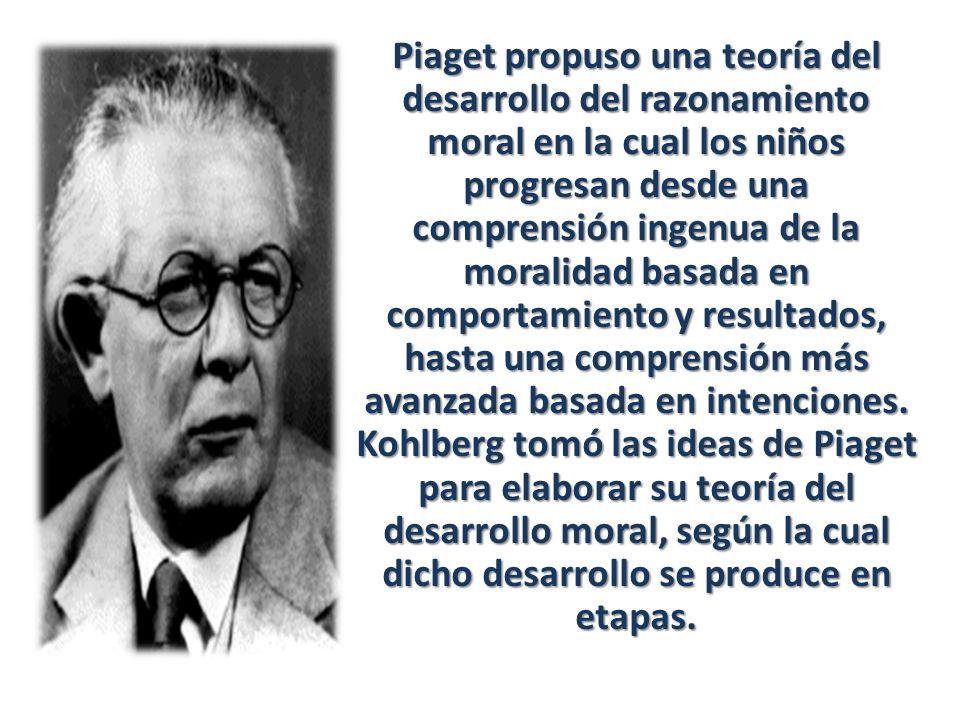Piaget propuso una teoría del desarrollo del razonamiento moral en la cual los niños progresan desde una comprensión ingenua de la moralidad basada en