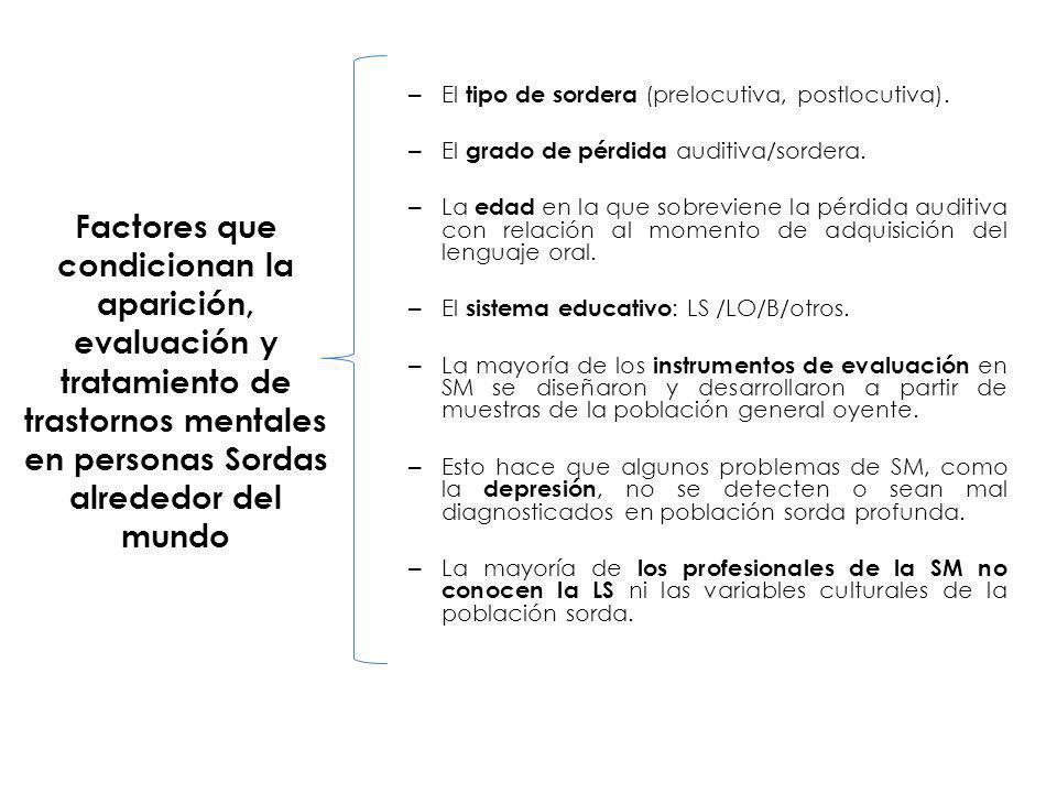 El servicio también debe considerar la atención de las personas Sordo-ciegas y con otras discapacidades asociadas.
