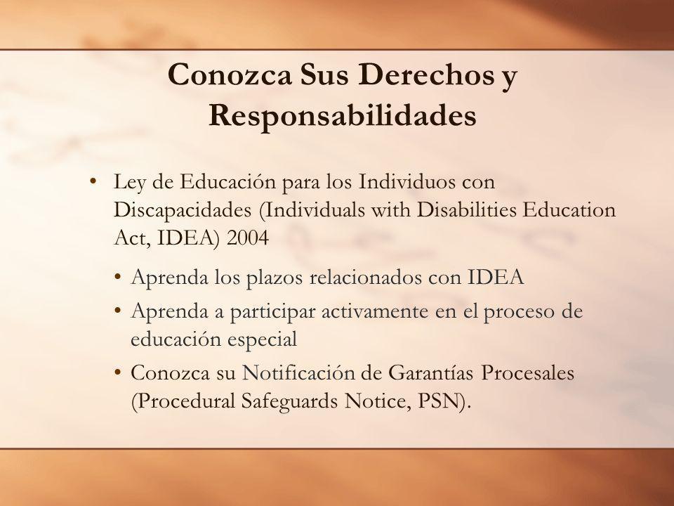 Ley de Educación para los Individuos con Discapacidades (Individuals with Disabilities Education Act, IDEA) 2004 Aprenda los plazos relacionados con I