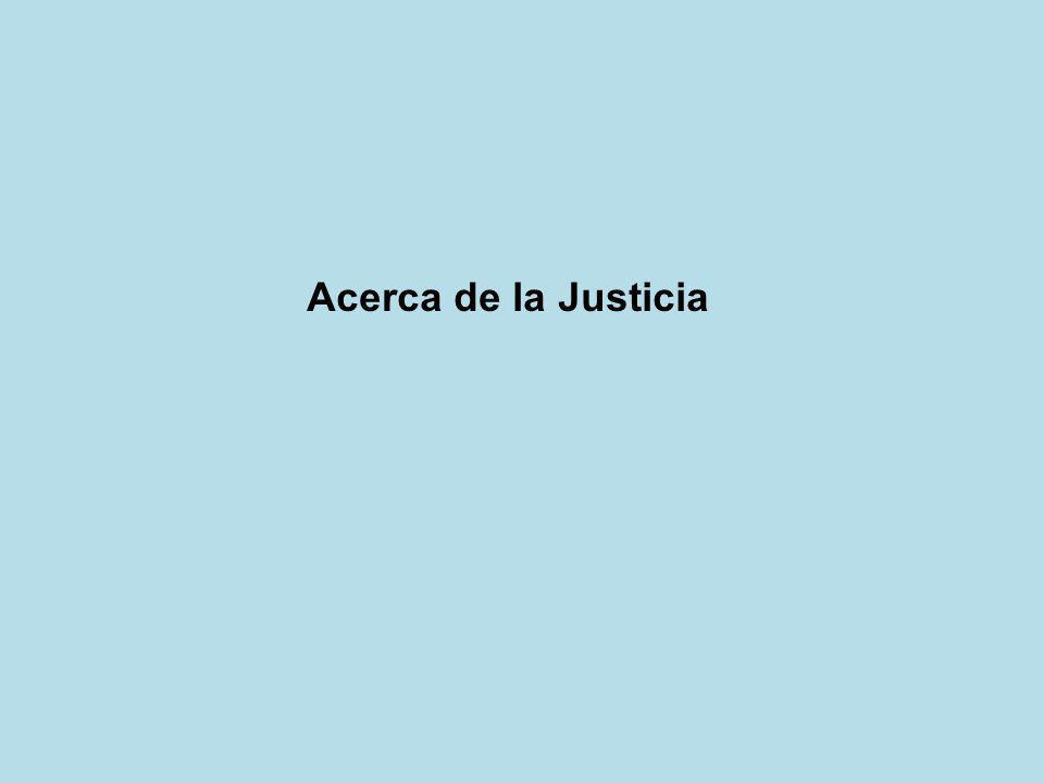 Acerca de la Justicia