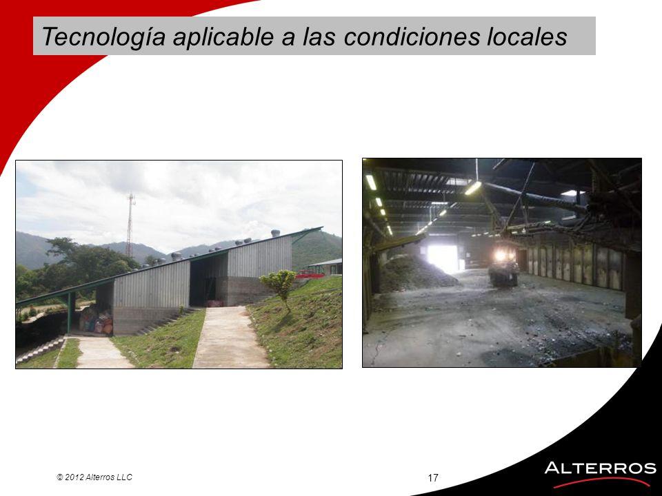 Tecnología aplicable a las condiciones locales © 2012 Alterros LLC 17