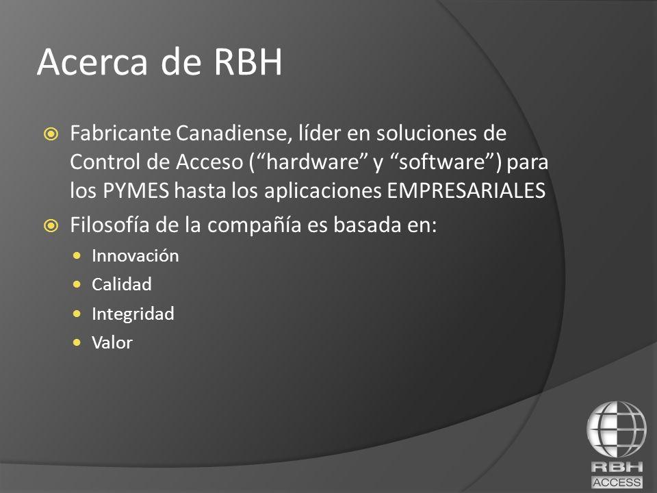 Acerca de RBH Fabricante Canadiense, líder en soluciones de Control de Acceso (hardware y software) para los PYMES hasta los aplicaciones EMPRESARIALE