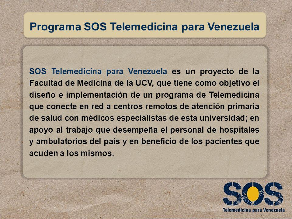 SOS Telemedicina para Venezuela es un proyecto de la Facultad de Medicina de la UCV, que tiene como objetivo el diseño e implementación de un programa