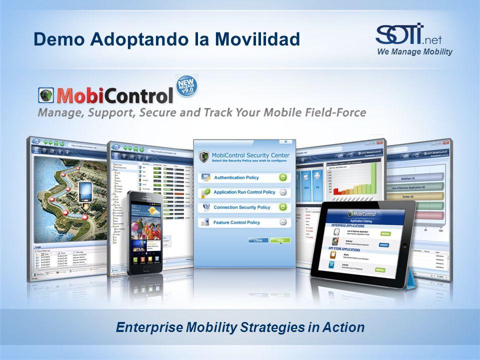 We Manage Mobility Demo Adoptando la Movilidad Enterprise Mobility Strategies in Action