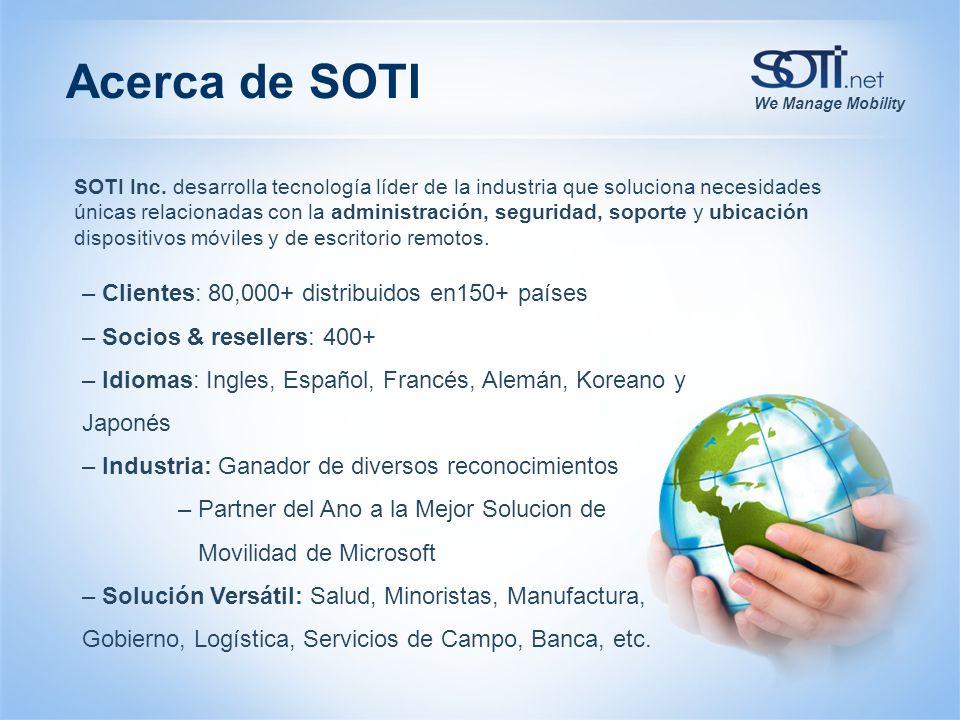 We Manage Mobility – Clientes: 80,000+ distribuidos en150+ países – Socios & resellers: 400+ – Idiomas: Ingles, Español, Francés, Alemán, Koreano y Ja