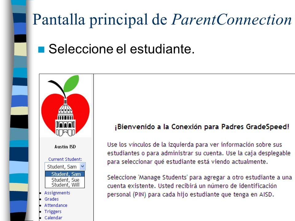 Pantalla principal de ParentConnection Seleccione el estudiante.