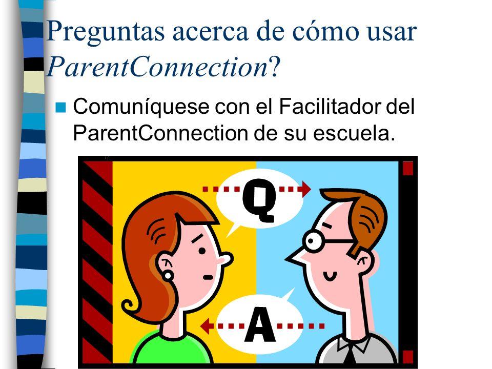 Preguntas acerca de cómo usar ParentConnection.