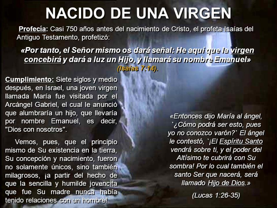 Cumplimiento: Siete siglos y medio después, en Israel, una joven virgen llamada María fue visitada por el Arcángel Gabriel, el cual le anunció que alu