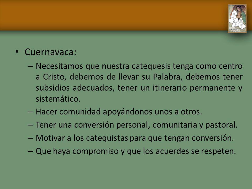 Cuernavaca: – Necesitamos que nuestra catequesis tenga como centro a Cristo, debemos de llevar su Palabra, debemos tener subsidios adecuados, tener un