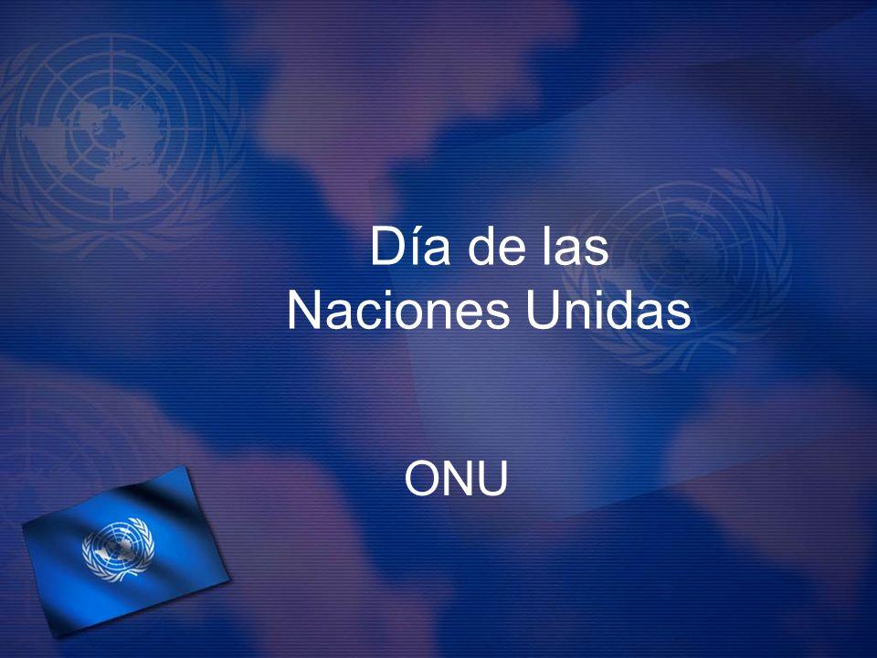 Día de las Naciones Unidas ONU