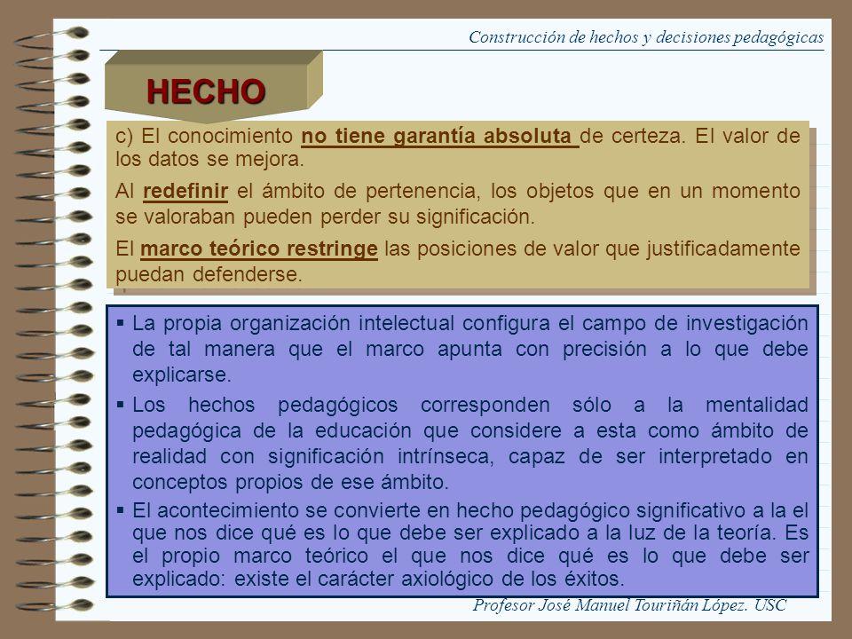 Carácter axiológico el científico legitima las orientaciones de su acción técnica desde su propio ámbito de competencia.