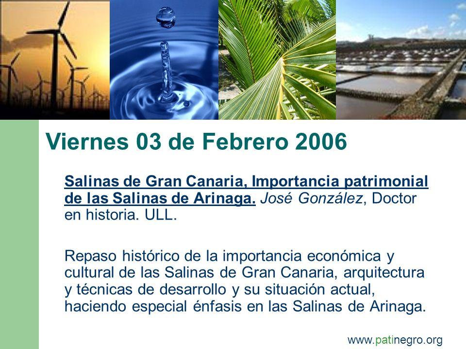 Viernes 03 de Febrero 2006 Salinas de Gran Canaria, Importancia patrimonial de las Salinas de Arinaga.