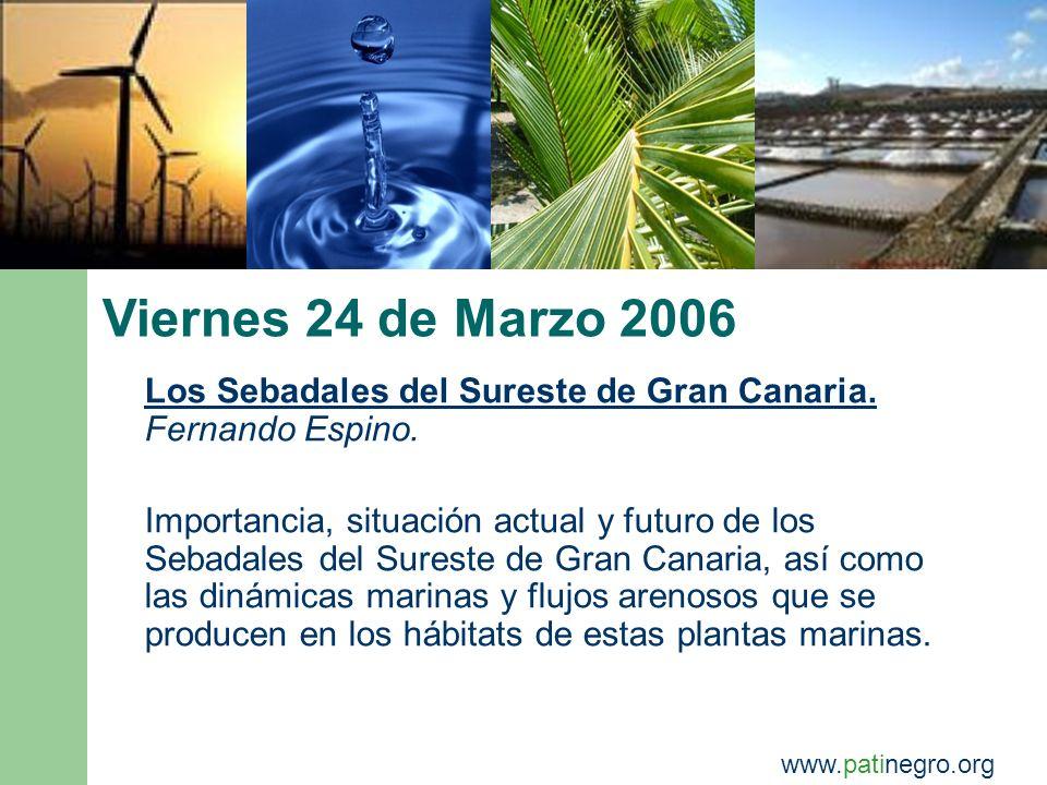 - 27 de Enero: Planta de Gas.Antonio Hdz. - 3 de Febrero: Salinas de Arinaga.