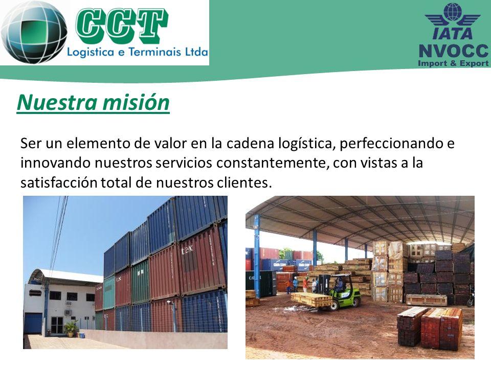 Ser un elemento de valor en la cadena logística, perfeccionando e innovando nuestros servicios constantemente, con vistas a la satisfacción total de n