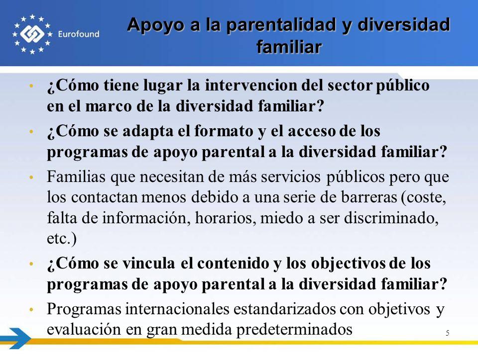 Apoyo a la parentalidad y diversidad familiar ¿Cómo tiene lugar la intervencion del sector público en el marco de la diversidad familiar? ¿Cómo se ada