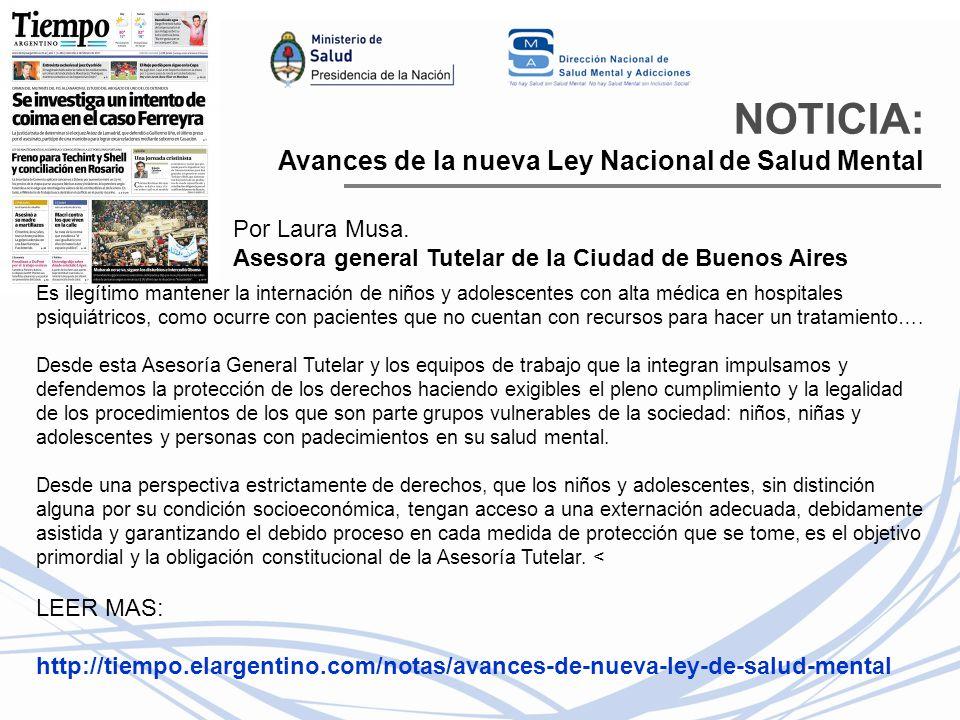 NOTICIA: Avances de la nueva Ley Nacional de Salud Mental Por Laura Musa.