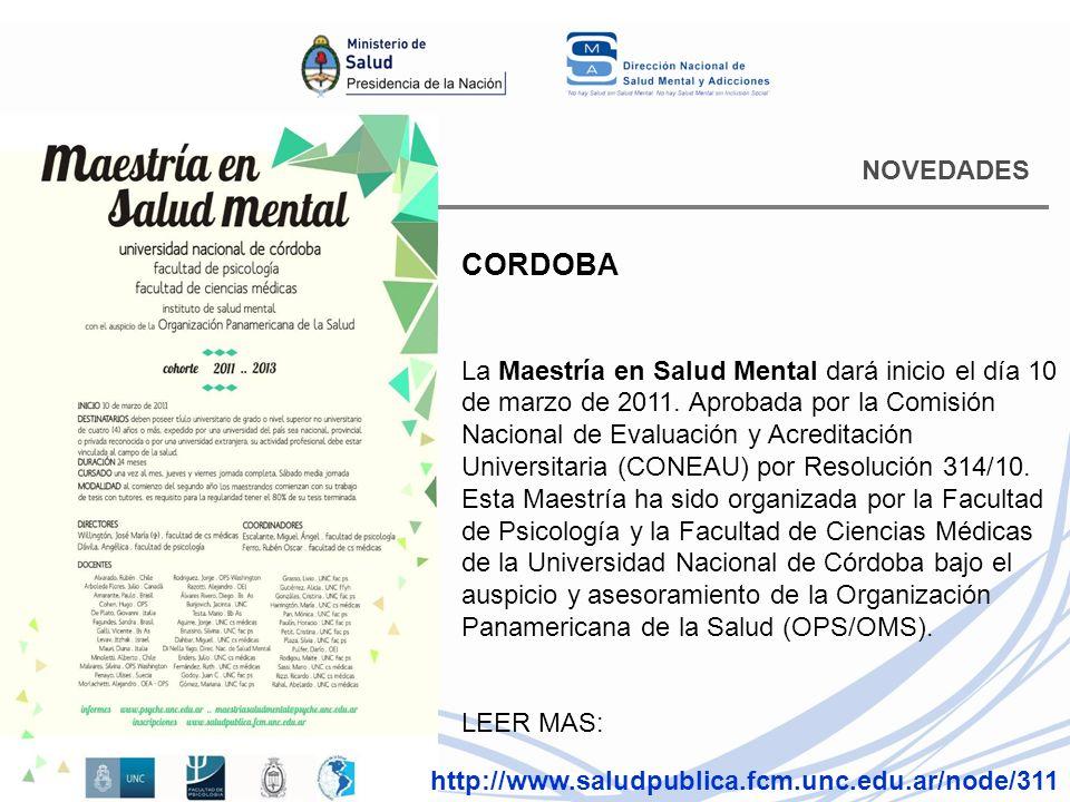NOVEDADES CORDOBA La Maestría en Salud Mental dará inicio el día 10 de marzo de 2011.