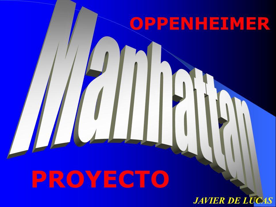 OPPENHEIMER JAVIER DE LUCAS PROYECTO