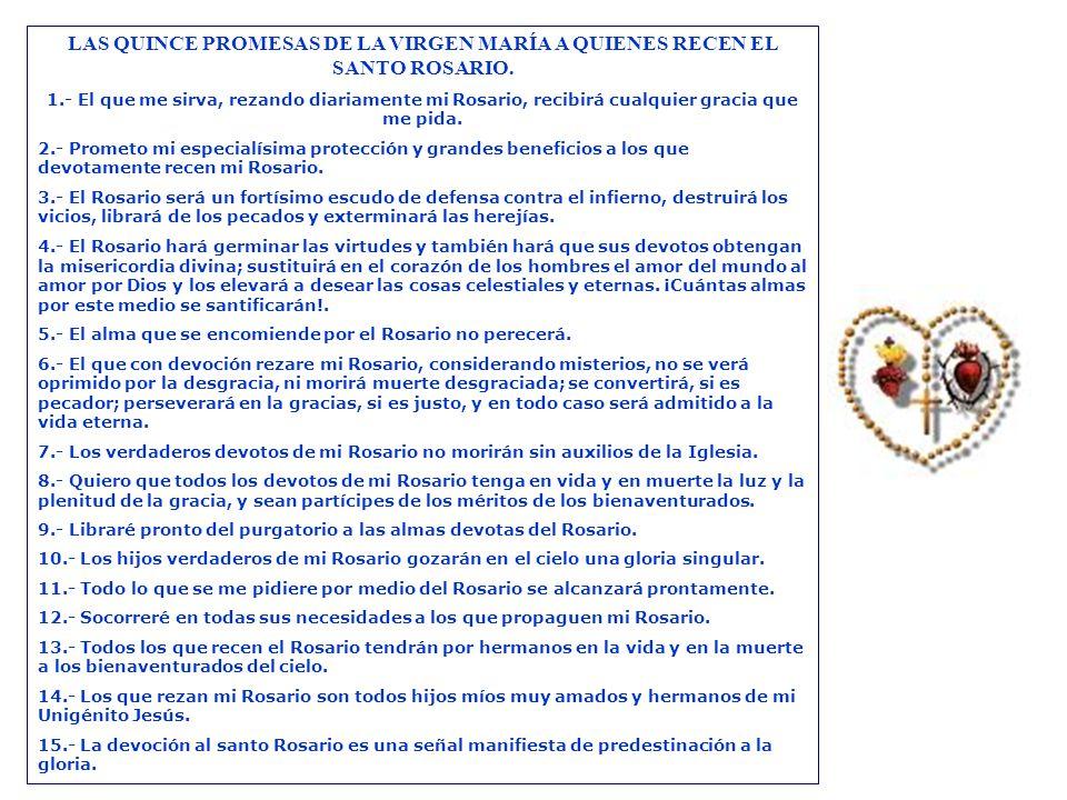 LAS QUINCE PROMESAS DE LA VIRGEN MARÍA A QUIENES RECEN EL SANTO ROSARIO.