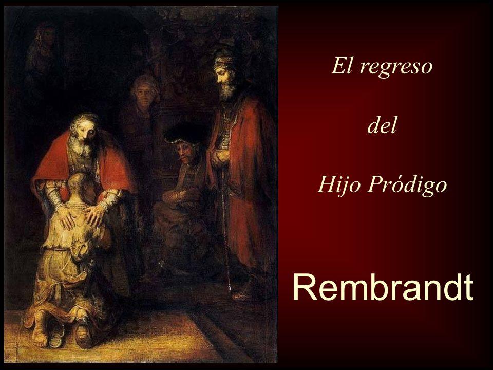 El regreso del Hijo Pródigo Rembrandt