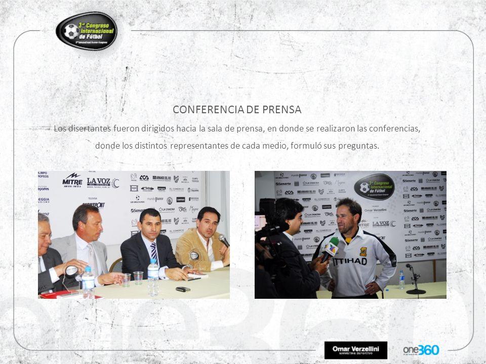 CONFERENCIA DE PRENSA Los disertantes fueron dirigidos hacia la sala de prensa, en donde se realizaron las conferencias, donde los distintos representantes de cada medio, formuló sus preguntas.