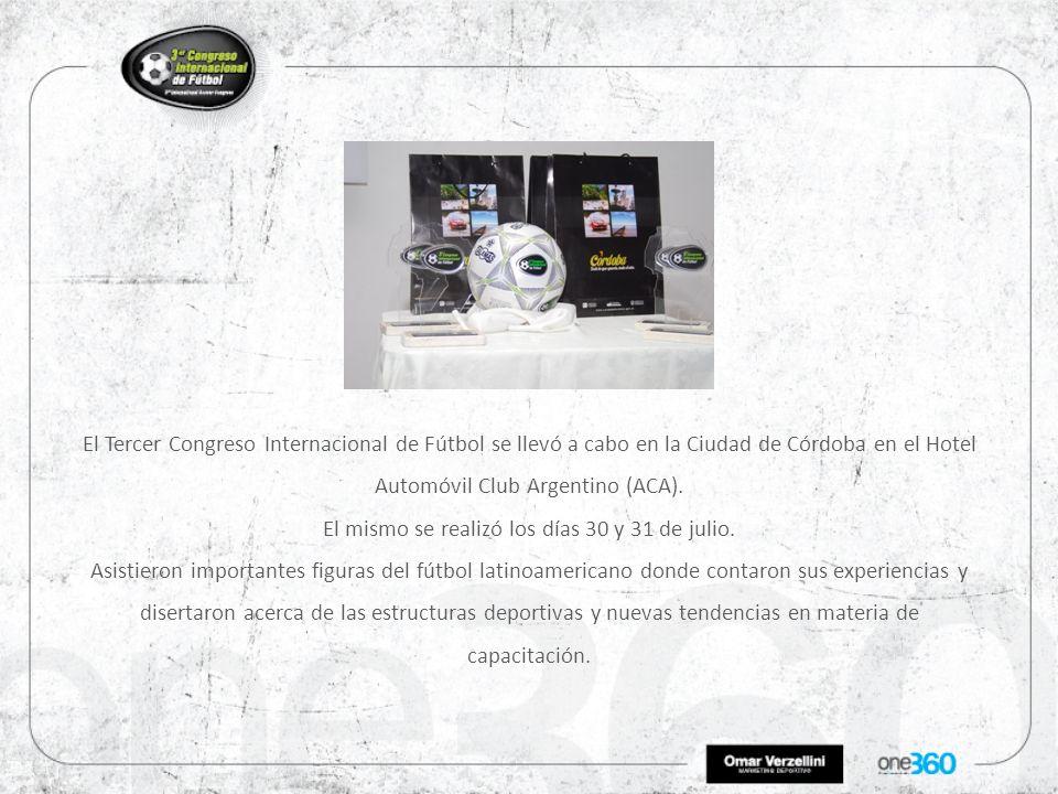 El Tercer Congreso Internacional de Fútbol se llevó a cabo en la Ciudad de Córdoba en el Hotel Automóvil Club Argentino (ACA).