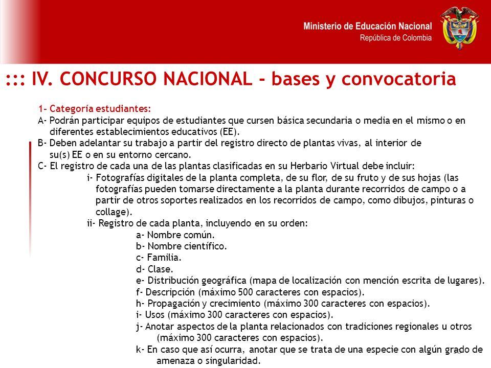10 ::: IV. CONCURSO NACIONAL - bases y convocatoria 1- Categoría estudiantes: A- Podrán participar equipos de estudiantes que cursen básica secundaria