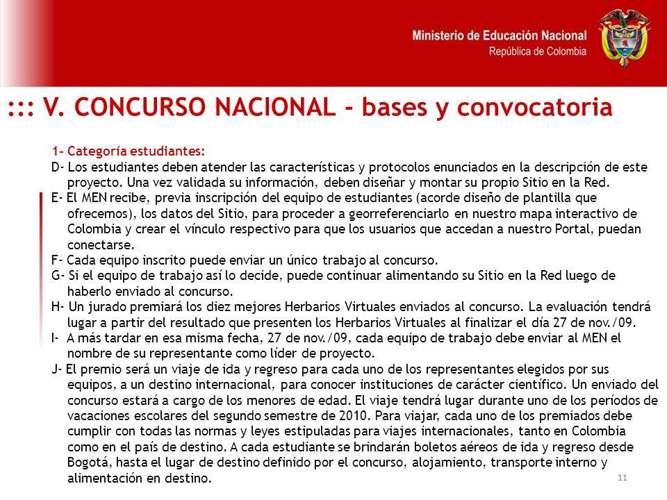 11 ::: V. CONCURSO NACIONAL - bases y convocatoria 1- Categoría estudiantes: D- Los estudiantes deben atender las características y protocolos enuncia