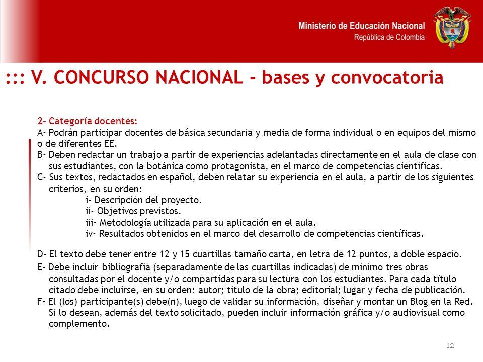 12 ::: V. CONCURSO NACIONAL - bases y convocatoria 2- Categoría docentes: A- Podrán participar docentes de básica secundaria y media de forma individu